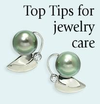 Top Tips for Jewelry Care