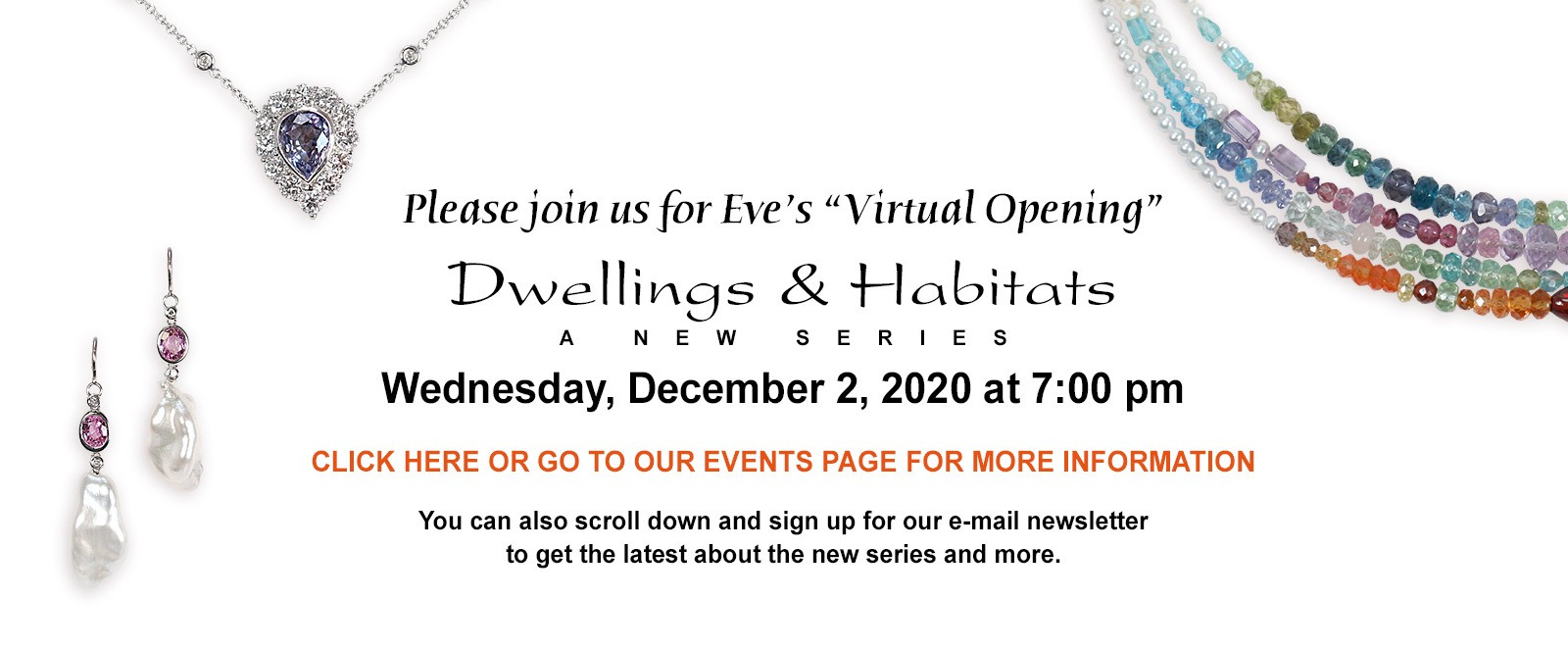 "Join us on Dec. 2 at 7pm for Eve's online opening event for ""Dwellings & Habitats"" her new fine art jewelry series."